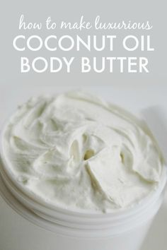 to Make Coconut Oil Body Butter - so easy, light and fluffy! How to Make Coconut Oil Body Butter - so easy, light and fluffy!How to Make Coconut Oil Body Butter - so easy, light and fluffy! Homemade Body Butter, Whipped Body Butter, Homemade Body Lotion, Whipped Coconut Oil, Homemade Soaps, Whipped Cream, Coconut Oil Cream, Homemade Deodorant, Homemade Moisturizer