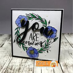 You Are stamp set illustrated by Lisa Hetrick for Gina K. Designs.