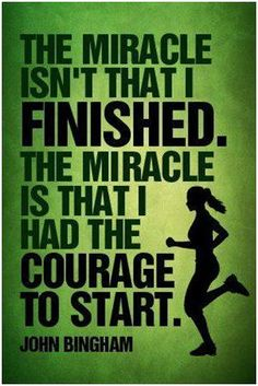 Courage to start!