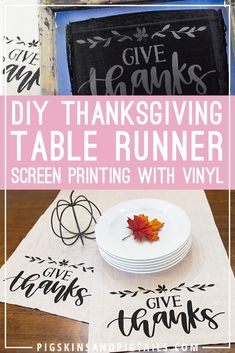 Personalize your holiday table with a custom table runner. Add your logo, monogram or a saying to a basic table runner. DIY tutorial using screen printing and craft vinyl. #screenprinting #thanksgiving #diycraft