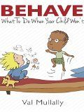 Free Kindle Book -  [Parenting & Relationships][Free] Behave - What To Do When Your Child Won't: The Three Pointers to Mindful Discipline Check more at http://www.free-kindle-books-4u.com/parenting-relationshipsfree-behave-what-to-do-when-your-child-wont-the-three-pointers-to-mindful-discipline/