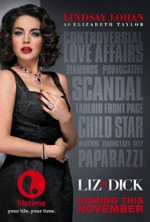 Liz & Dick (2012) On the set of Cleopatra, Hollywood's most beautiful star, Elizabeth Taylor (Lindsay Lohan), fell into the arms of one of the world's greatest actors, Richard Burton (Grant Bowler) - and she didn't leave. Their subsequent white-hot, scandalous love affair gave rise to the paparazzi and they became the most hunted and photographed couple on earth.