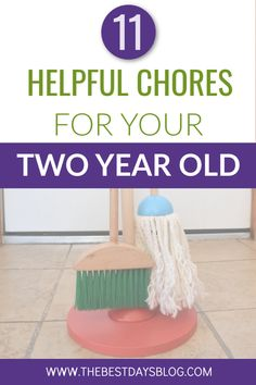 What chores can your toddler help with? A perfect way to support a toddler's desire for independence is to allow them to help with age-appropriate chores or household tasks. Here are eleven helpful chores you can encourage your two-year-old to do. #toddlerchores #toddlers #choresforkids
