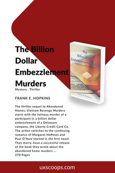 Frank E Hopkins writes realistic crime novels and short stories portraying social and political issues. He has published four novels: The Billion Dollar Embezzlement Murders which won third place in the novel category in Abandoned Homes: Vietnam Revenge Murders which won first place in the mystery/thriller #mysterybooks #mysteryauthors #suspense #fiction #embezzlement #frankehopkins #authorsofig #authorsofinsta #authorlife #bookreviews #uxscoopsauthor #uxscoopsbooks
