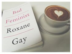 """Roxane Gay doesn't mess around with her Bad Feminist , her already seminal 2014 essay collection that digs into why she feels the need to go by such a moniker (""""I embrace the label bad feminist because I am human. I am messy. Love Reading, Reading Lists, Book Lists, I Love Books, Books To Read, Technology Humor, Little Library, Film Music Books, Music Education"""