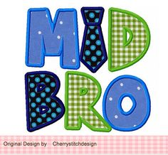 MID BRO Applique 4x4 5x7 6X10-Machine by CherryStitchDesign