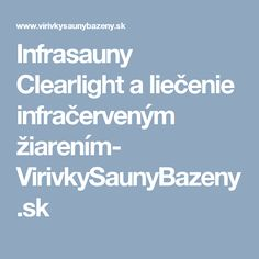 Infrasauny Clearlight a liečenie infračerveným žiarením- VirivkySaunyBazeny.sk Boarding Pass, Blog