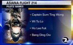 TV Station under fire for accidental racist prank regarding Asiana flight tragedy. Always check your sources, peeps.