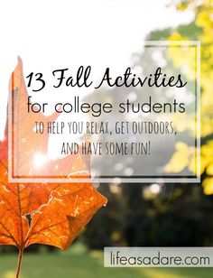 Fall can be stressful for college students, with midterms and papers, but here are some great ways to get out of the library and have a bit of fun!