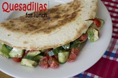 Quesadillas for lunch