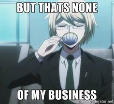 So Monokuma's back and you're being forced into another killing game with the rest of the Future Foundation directors? Danganronpa Memes, Danganronpa Characters, Byakuya Togami, Danganronpa Trigger Happy Havoc, Anime, Reaction Pictures, Hetalia, Thing 1, Fangirl