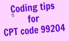 Interventional Radiology Medical Coding - Learn how to code : Killer tips for Coding CPT code 99204