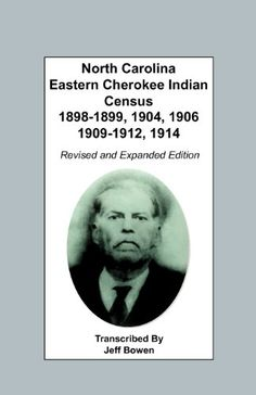 North Carolina Eastern Cherokee Indian Census, Revised and Expanded Edition Cherokee, North Carolina, Books To Read, Ebooks, Indian, Reading, Genealogy, Blueberry, Kindle