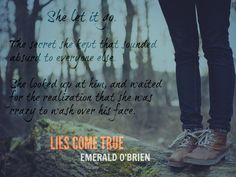 LIES COME TRUE a new adult mystery by Emerald O'Brien