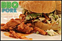 BBQ Pork or Chicken w/Creamy Coleslaw Topping