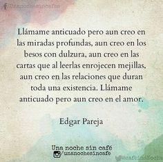 AÚN CREO #EdgarPareja #UnaNocheSinCafé