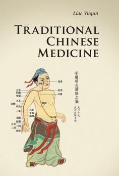 """Traditional Chinese Medicine"" Yuqun. The philosophy, practices and history of traditional Chinese medicine."