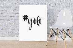 Printable Art Yolo Typography Art Print by SweetPrintTypography