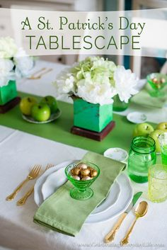 A Green & White St. Patrick's Day Tablescape - Celebrating everyday life with Jennifer Carroll