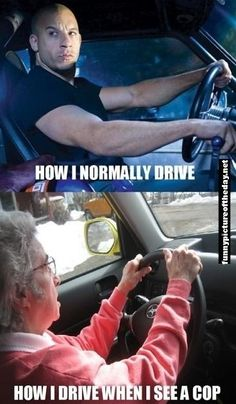 How I Normally Drive Compared To When I See A Cop Funny Grandma Fast And Furious #DrivingSchoolInChicago