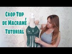 Moda Crop top Macrame - Moda Primavera - Verano 2019 - Lilly is Love Macrame Dress, Macrame Art, Macrame Design, Micro Macrame, Macrame Jewelry, Macrame Projects, Diy Crop Top, Crop Tops, Diy Tops