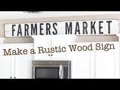 How to Make Painted Farmhouse Signs the Easy Way – Remodelaholic
