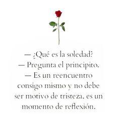 La soledad...  El principito ❤