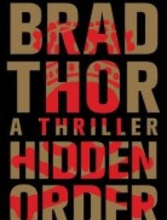 Hidden Order: A Thriller by Brad Thor - Free eBook Online