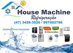 REFRIGERAÇÃO  HOUSE MACHINE: Especializada em conserto de refrigeradores e máqu...