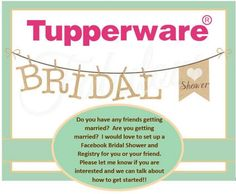 I did 2 Tupperware Bridal parties!  They were Awesome