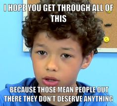 """Words of encouragement from Shannon of """"Kids React"""" in response to bullying."""