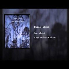 Video Of The Day: Dusk Of Hallows by Corpus Delicti  http://www.musiceternal.com/Video-Of-The-Day/2017/Dusk-Of-Hallows-by-Corpus-Delicti-20170101