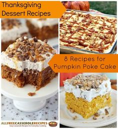 Thanksgiving Dessert Recipes: 8 Recipes for Pumpkin Poke Cake | You'll love these pumpkin desserts!
