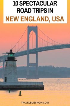 Spectacular Road Trips in New England + Where to eat and stay, including fall foliage, coastal and weekend trips |Road trips in Vermont | Road trips in Maine | Road Trips in New Hampshire | Road Trips in Massachusetts | Road trips in Connecticut | Fall foliage in New England | Scenic Coastal Drives in New England | Romantic Getaways in New England #NewEngland #roadtrips #TravelBlissNow