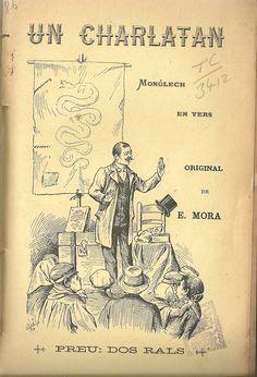 Un charlatán. E. Mora. Barcelona. 1892.  http://bvirtual.bibliotecas.csic.es/csic:csicalephbib000546571