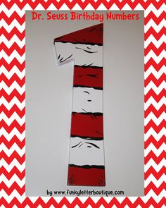 Dr Seuss Cat In The Hat Stripes Birthday Number Photo Prop And Party Décor By Funkyletterboutique