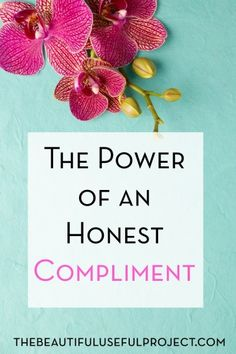 What kind of an impact can paying a compliment have? The power of an honest compliment.