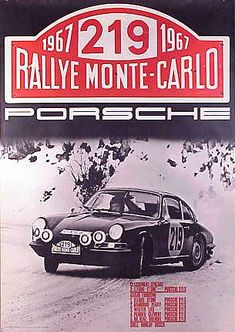 1967 : the real Monte-Carlo rally ! Auto Poster, Car Posters, Vintage Racing, Vintage Cars, Rallye Automobile, Porsche 911 S, Course Automobile, Monte Carlo Rally, Vintage Porsche