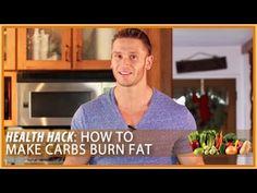 How to Make Carbs Burn Fat: Health Hack- Thomas DeLauer - YouTube