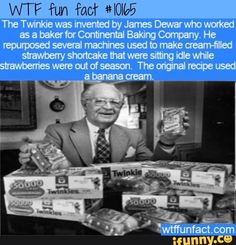 history facts The Twinkie was invented by James Dewar who worked as a baker for Continental Baking Company. He repurposed several machines used to make cream-filled Funny Weird Facts, Wtf Fun Facts, Random Facts, Crazy Facts, Random Stuff, Did You Know Funny, Quizzes Games, Unusual Facts, Interesting History