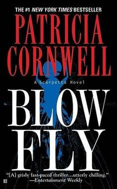 Scarpetta: Blow Fly 12 by Patricia Cornwell Paperback) I Love Books, Great Books, Books To Read, My Books, This Book, Reading Library, Love Reading, Library Card, Patricia Cornwell Books