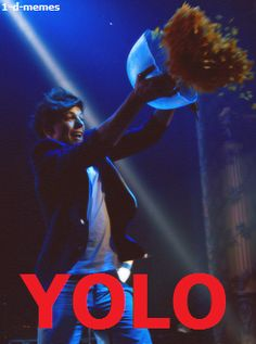YOLO! This is one of my all time favorite funny pictures. I just find it so funny. Idek.