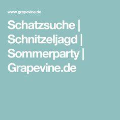Schatzsuche | Schnitzeljagd | Sommerparty | Grapevine.de