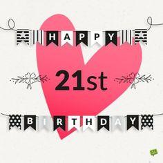 Happy 21st Birthday Quotes, Happy Birthday Brother Funny, 20th Birthday Wishes, Birthday Girl Quotes, 21st Birthday Cards, Birthday Celebration, Elsa Birthday, Golden Birthday, Birthday Greetings