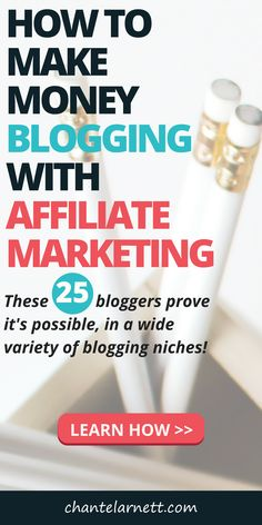 Want to learn how to make money blogging with affiliate marketing? These bloggers show you how it's done with 25 blog posts featuring affiliate links and their favorite affiliate programs for bloggers! #affiliatemarketing #blogging #makemoneyonline #workfromhome