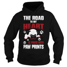 The Road To My Heart Is Paved With Pawe Prints T shirt #gift #ideas #Popular #Everything #Videos #Shop #Animals #pets #Architecture #Art #Cars #motorcycles #Celebrities #DIY #crafts #Design #Education #Entertainment #Food #drink #Gardening #Geek #Hair #beauty #Health #fitness #History #Holidays #events #Home decor #Humor #Illustrations #posters #Kids #parenting #Men #Outdoors #Photography #Products #Quotes #Science #nature #Sports #Tattoos #Technology #Travel #Weddings #Women