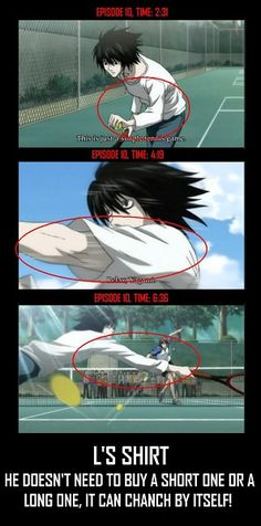 Death note... Tennis!  I love it when animes do this. There's a moment in Fullmetal Alchemist (2005 series) when Ed's upper right arm is flesh despite that fact that it should be auto-mail.