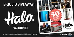 Giveaway: Halo E-Liquid – FIFTY Chances to Win