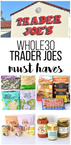 Whole30 Trader Joes Shopping List - Trader Joes is the perfect place to find all of your Whole30 needs! From meat to nuts to coconut milk, there are endless options to find!