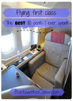 Upgrading to first class - the best 80 cents* I ever spent! - http://www.pointswithacrew.com/upgrading-first-class-the-best-80-cents-i-ever-spent/?utm_medium=PWaC+Pinterest